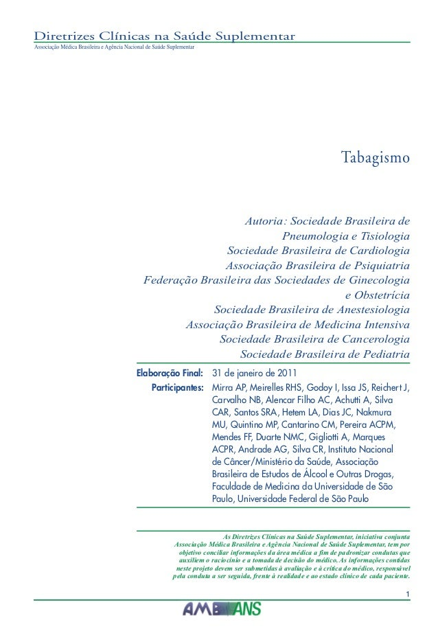 Autoria: Sociedade Brasileira de  Pneumologia e Tisiologia  Sociedade Brasileira de Cardiologia  Associação Brasileira de ...