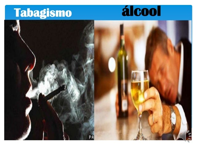 Tabagismo   álcool