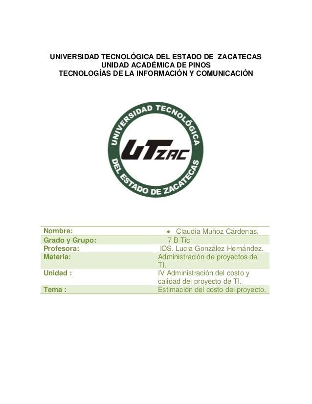 UNIVERSIDAD TECNOLÓGICA DEL ESTADO DE ZACATECAS  UNIDAD ACADÉMICA DE PINOS  TECNOLOGÍAS DE LA INFORMACIÓN Y COMUNICACIÓN  ...