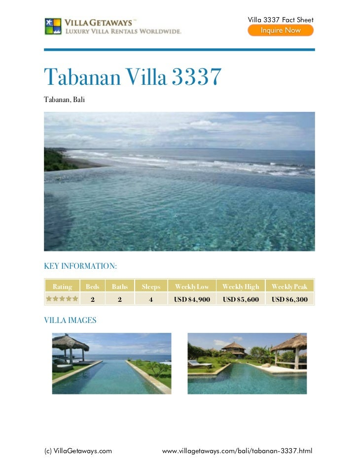 Villa 3337 Fact SheetTabanan Villa 3337Tabanan, BaliKEY INFORMATION:  Rating        Beds   Baths   Sleeps      Weekly Low ...