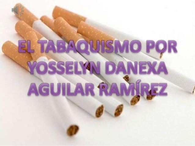 • http://es.wikipedia.org/wiki/Tabaquismo • https://www.google.com.co/search?hl=es&site=i mghp&tbm=isch&sa=1&q=fumadores+e...