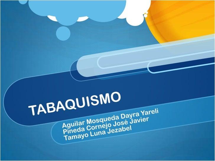 concepto El tabaquismo es la adiccion al tabaco, provocada principalmente por uno de sus componentes activos, la nicotina.