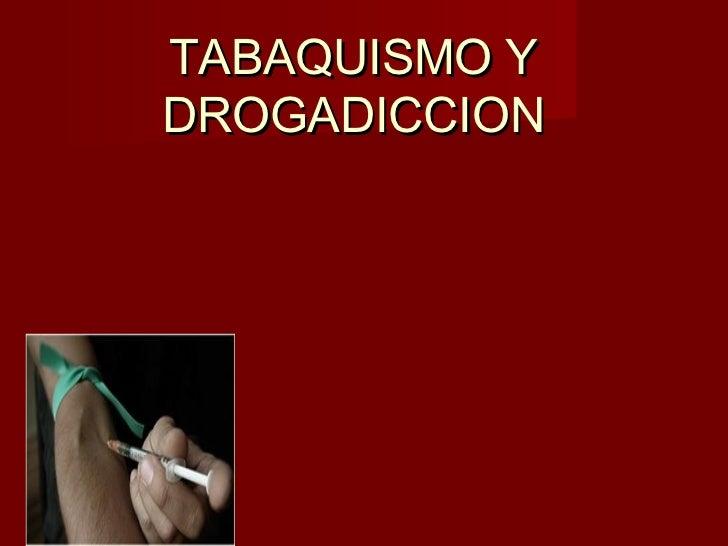 TABAQUISMO YDROGADICCION