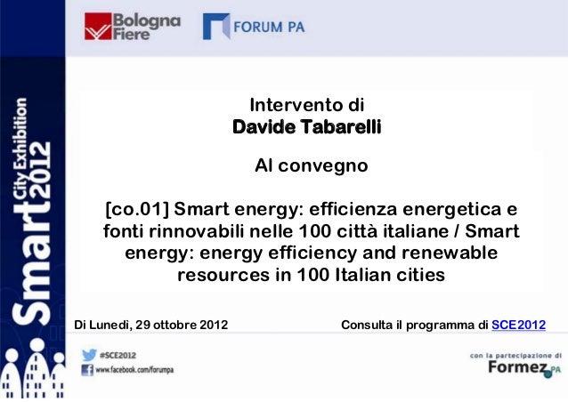 Intervento di                             Davide Tabarelli                               Al convegno    [co.01] Smart ener...