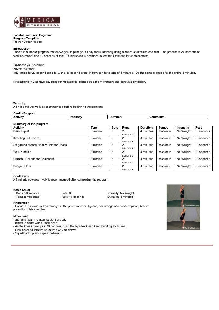 Tabata Exercises: BeginnerProgram TemplateTrainer: Jason HodgeIntroductionTabata is a fitness program that allows you to p...