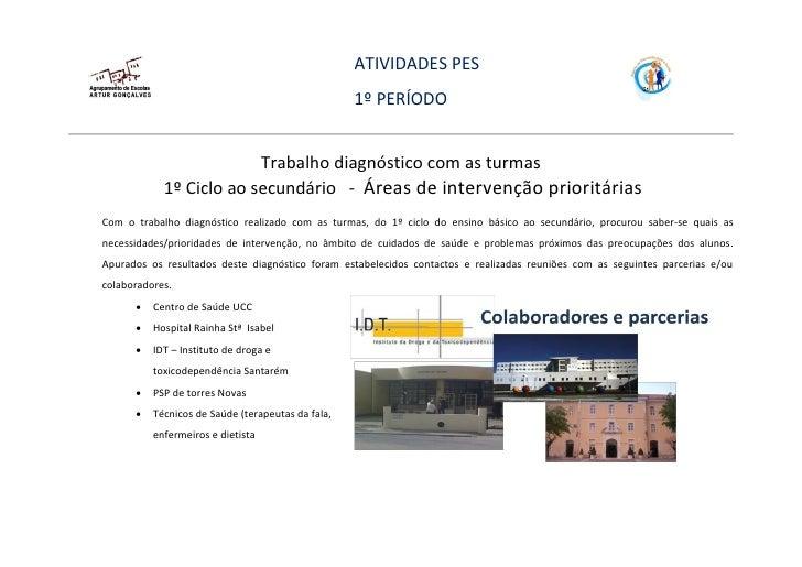 ATIVIDADES PES                                                   1º PERÍODO                         Trabalho diagnóstico c...