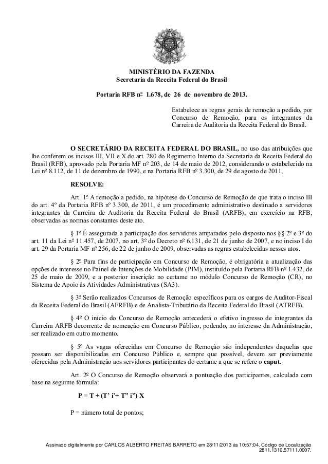 MINISTÉRIODAFAZENDA SecretariadaReceitaFederaldoBrasil  PortariaRFBnº1.678,de26denovembrode2013. ...