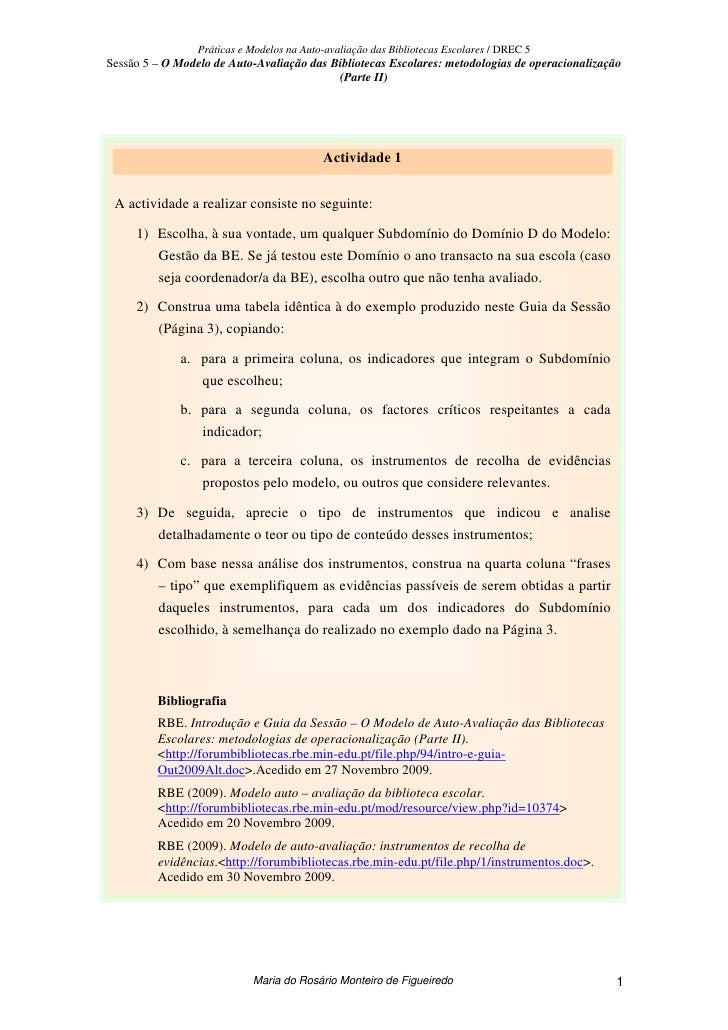 Práticas e Modelos na Auto-avaliação das Bibliotecas Escolares / DREC 5 Sessão 5 – O Modelo de Auto-Avaliação das Bibliote...