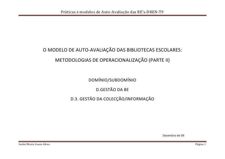 Práticas e modelos de Auto-Avaliação das BE's-DREN-T9                       O MODELO DE AUTO-AVALIAÇÃO DAS BIBLIOTECAS ESC...
