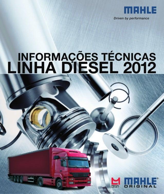 INFORMAÇÕES TÉCNICAS LINHA DIESEL 2012