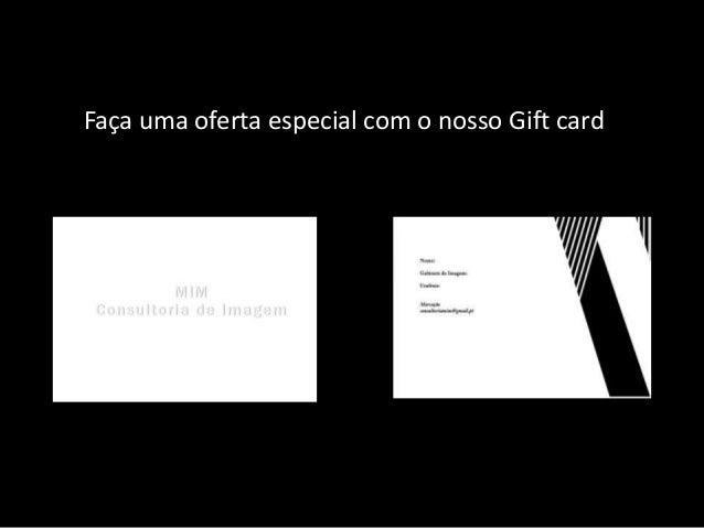 Faça uma oferta especial com o nosso Gift card