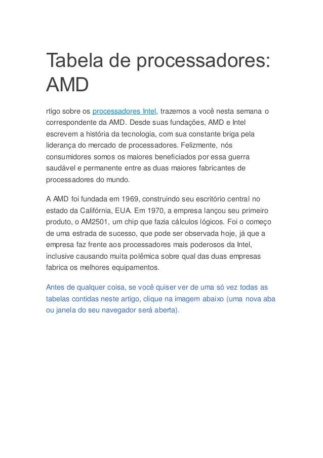 Tabela de processadores: AMD rtigo sobre os processadores Intel, trazemos a você nesta semana o correspondente da AMD. Des...