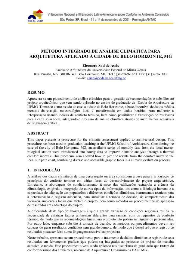 MÉTODO INTEGRADO DE ANÁLISE CLIMÁTICA PARA  ARQUITETURA APLICADO À CIDADE DE BELO HORIZONTE, MG  Eleonora Sad de Assis  Es...