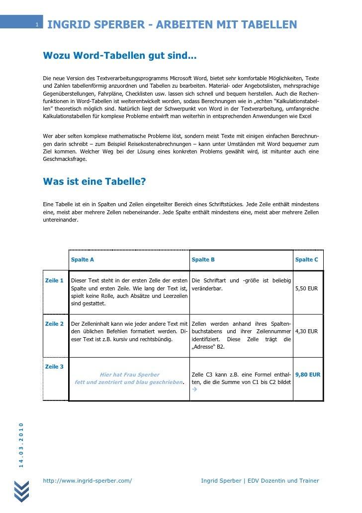 1    INGRID SPERBER - ARBEITEN MIT TABELLEN                   Wozu Word-Tabellen gut sind...                   Die neue Ve...