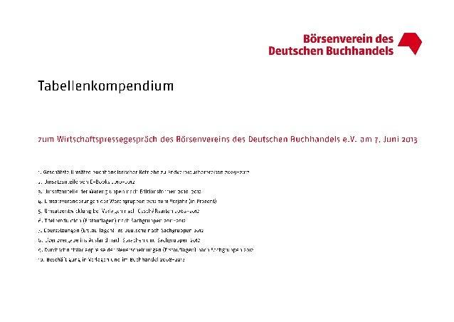Tabellenkompendium zur Wirtschafts-Pressekonferenz 2013