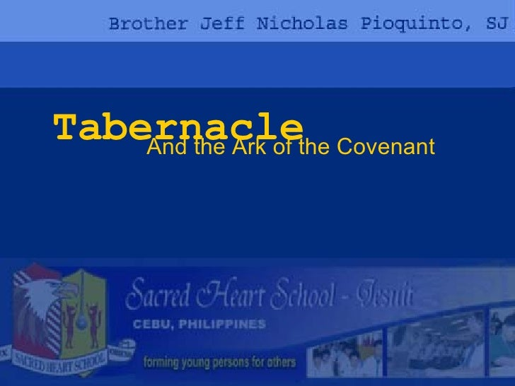 Tabernacle And the Ark of the Covenant