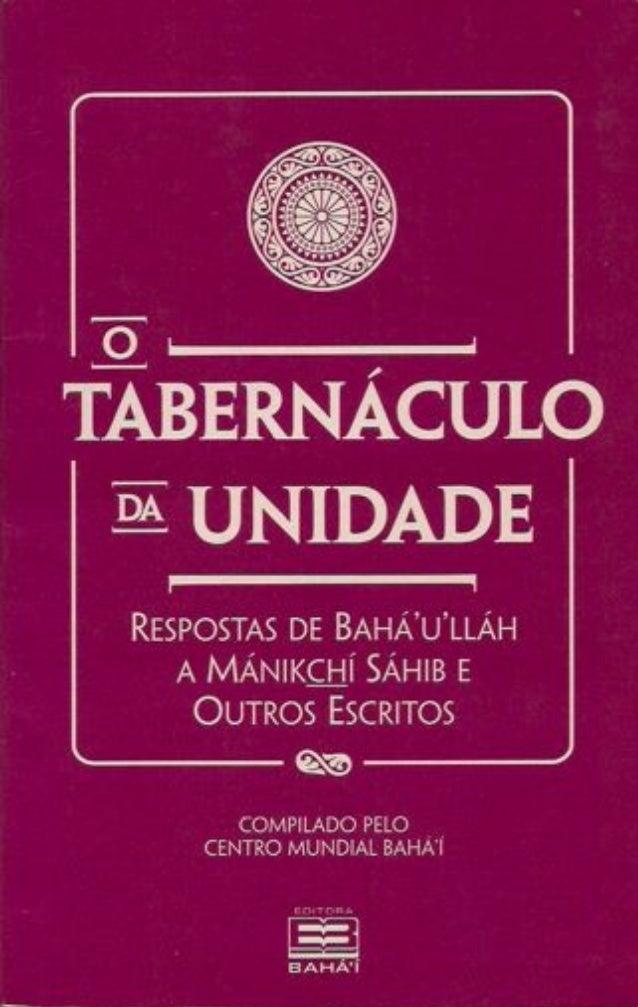 Outras Obras de Bahá'u'lláh: • • • • • • • • • • • •  CHAMADO DO SENHOR DAS HOSTES, O EPÍSTOLA AO FILHO DO LOBO EPÍSTOLAS ...