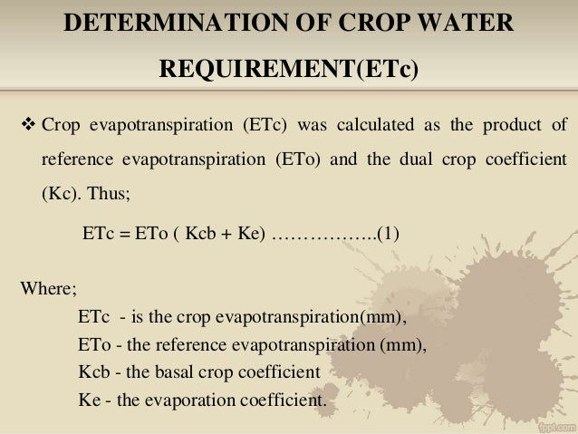 Irrigation & water requirements of vegetable crops.