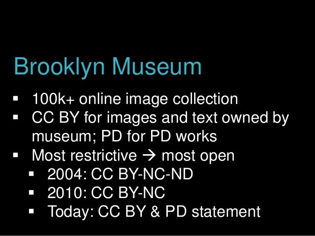  100 educational videos via CC BY  160 high res images via CC0  Like BM, moved to more open:  Originally considered CC...