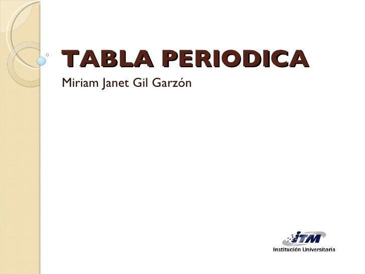 TABLA PERIODICA Miriam Janet Gil Garzón