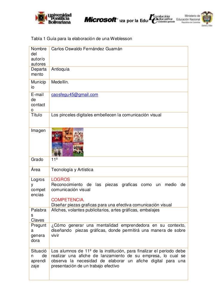 Tabla 20 Guía para la elaboración de una Weblesson<br />Nombre del autor/o autoresCarlos Oswaldo Fernández Guamán Departam...