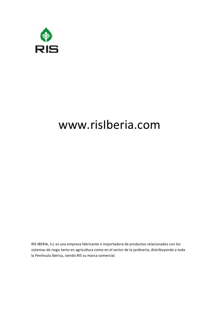 www.risIberia.com                       RISIBERIA,S.Lesunaempresa...