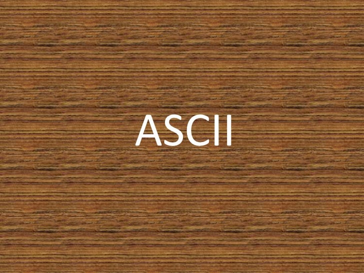 ASCII<br />