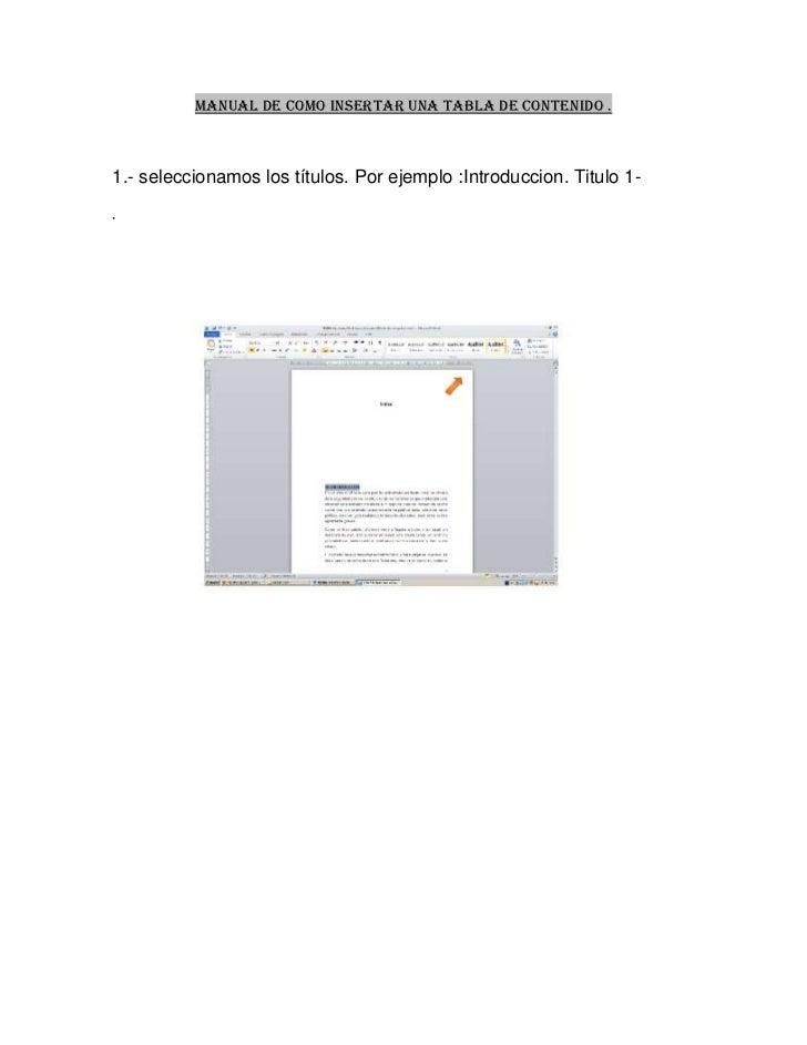 Manual de como insertar una tabla de contenido .1.- seleccionamos los títulos. Por ejemplo :Introduccion. Titulo 1-.