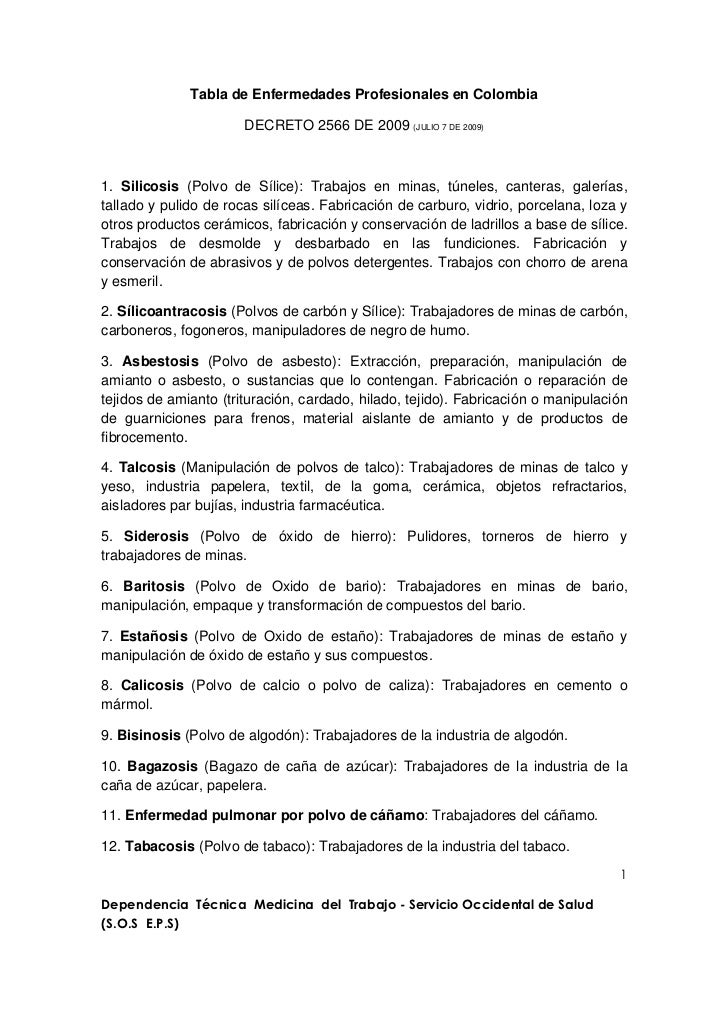 Tabla de Enfermedades Profesionales en Colombia                       DECRETO 2566 DE 2009 (JULIO 7 DE 2009)1. Silicosis (...