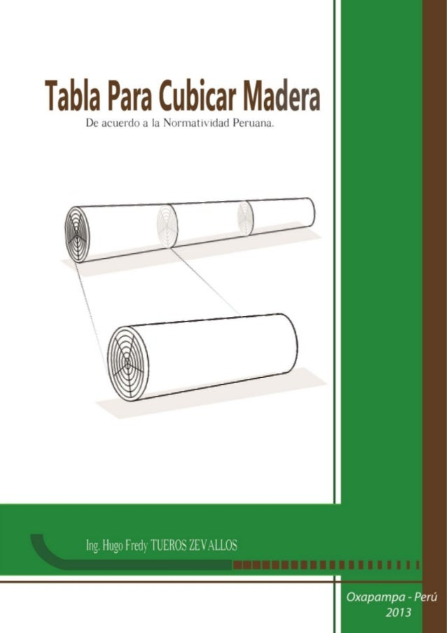 Forestal tabla para cubicar madera maderas cubicaci n for Cuanto mide un arbol