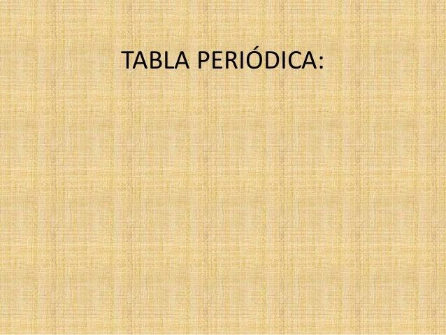 TABLA PERIÓDICA: