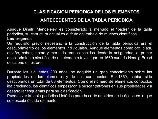 Tabla periodica clasificacion periodica de los elementos antecedentes de la tabla periodica aunque dimitri mendeleiev es considerado a urtaz Image collections