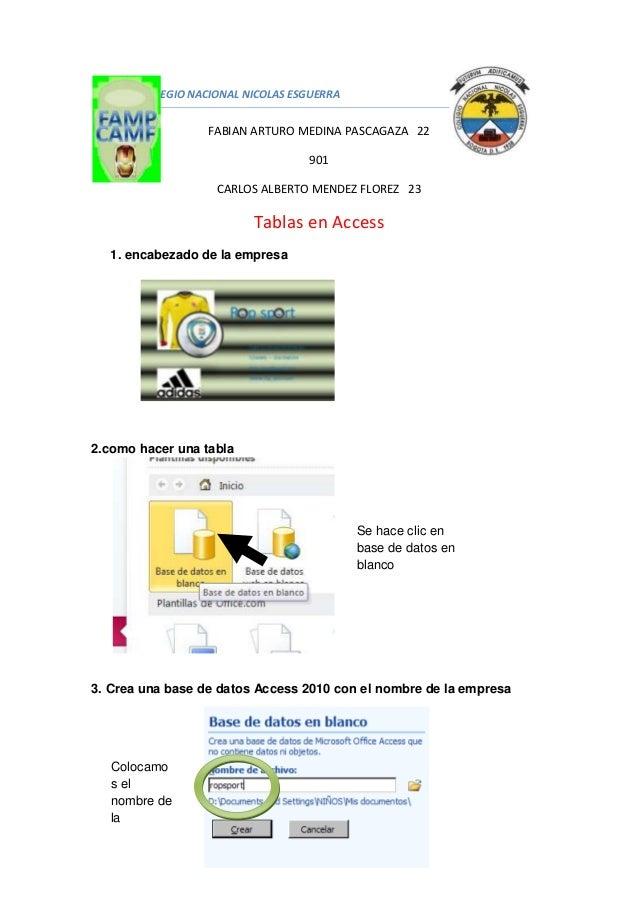 COLEGIO NACIONAL NICOLAS ESGUERRA FABIAN ARTURO MEDINA PASCAGAZA 22 901 CARLOS ALBERTO MENDEZ FLOREZ 23 Tablas en Access 1...