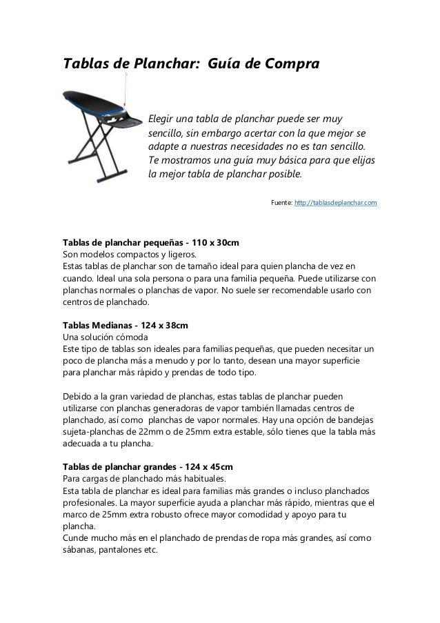 Tablas de Planchar: Guía de Compra Elegir una tabla de planchar puede ser muy sencillo, sin embargo acertar con la que mej...