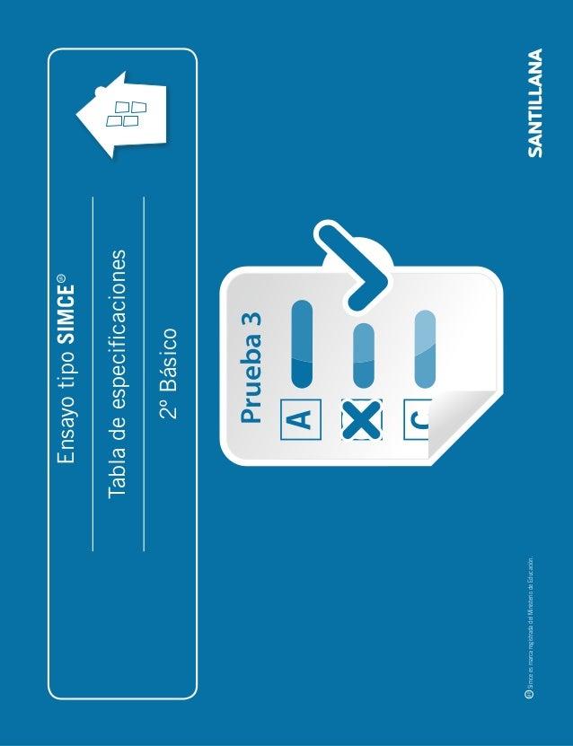 _folio 1  Ensayo tipo SIMCE  Tabla de especificaciones  2º Básico  MR Simce es marca registrada del Ministerio de Educació...