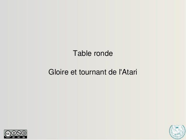 Tableronde Gloireettournantdel'Atari