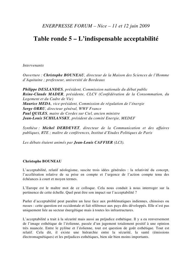 ENERPRESSE FORUM – Nice – 11 et 12 juin 2009         Table ronde 5 – L'indispensable acceptabilité    Intervenants  Ouvert...