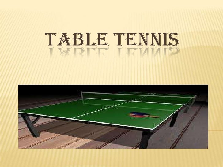 TABLE TENNIS<br />
