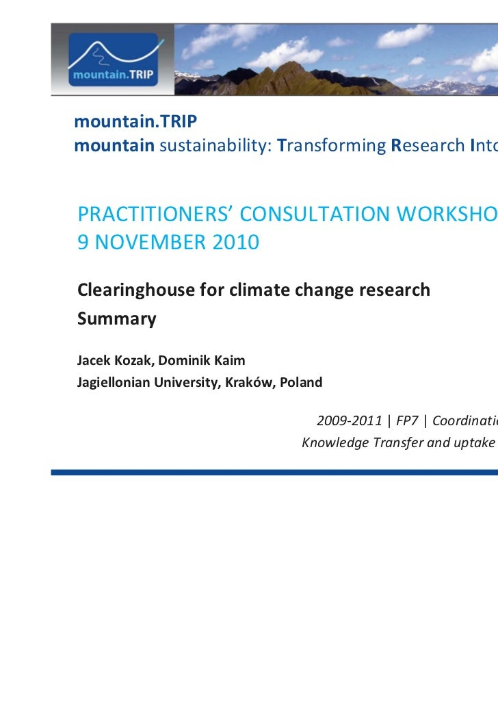 mountain.TRIPmountain sustainability: Transforming Research Into PracticePRACTITIONERS' CONSULTATION WORKSHOP9 NOVEMBER 20...