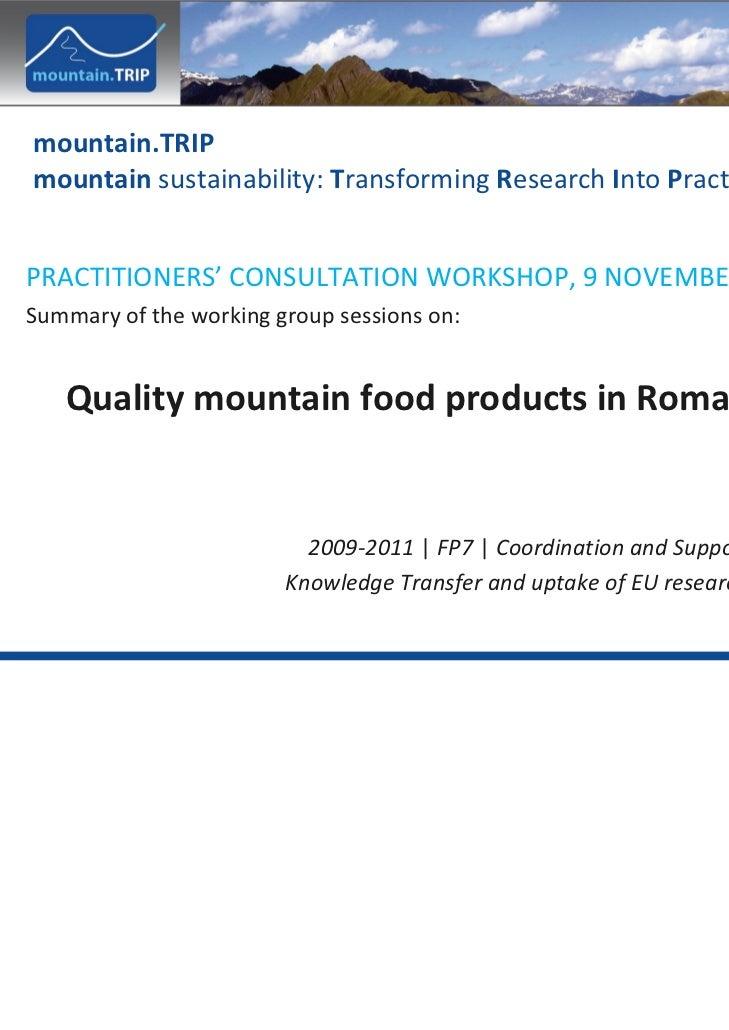 mountain.TRIPmountain sustainability:TransformingResearchIntoPracticePRACTITIONERS' CONSULTATIONWORKSHOP,9NOVEMBER...