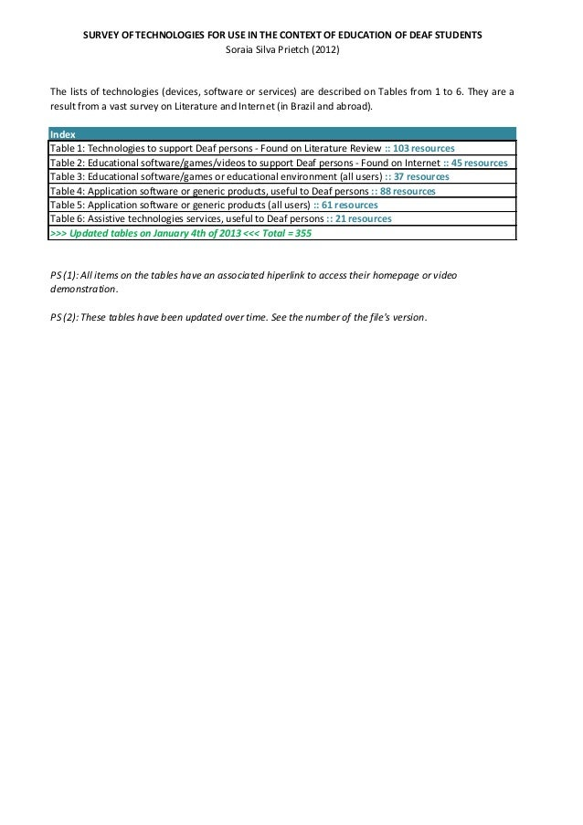 SURVEY OF TECHNOLOGIES FOR USE IN THE CONTEXT OF EDUCATION OF DEAF STUDENTS                                 Soraia Silva P...