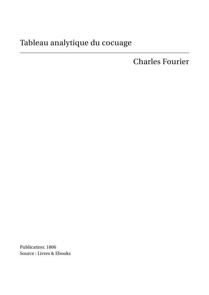 Tableau analytique du cocuage                                Charles FourierPublication: 1806Source : Livres & Ebooks