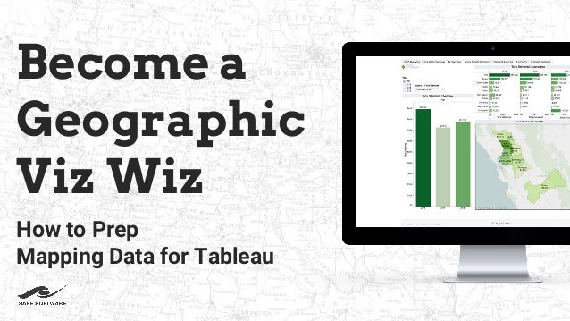 How to Prep Mapping Data for Tableau (Become a Geographic