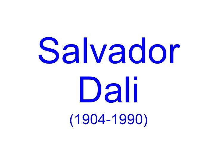 Salvador  Dali (1904-1990)