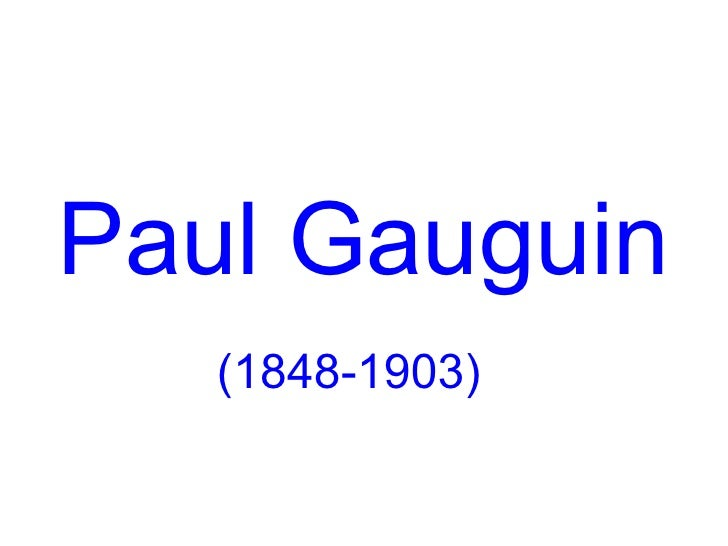 PaulGauguin   (1848-1903)