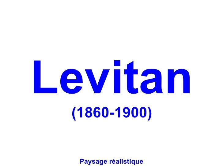 Levitan (1860-1900)  Paysage réalistique