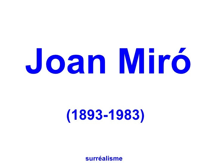 Joan Miró  (1893-1983)    surréalisme
