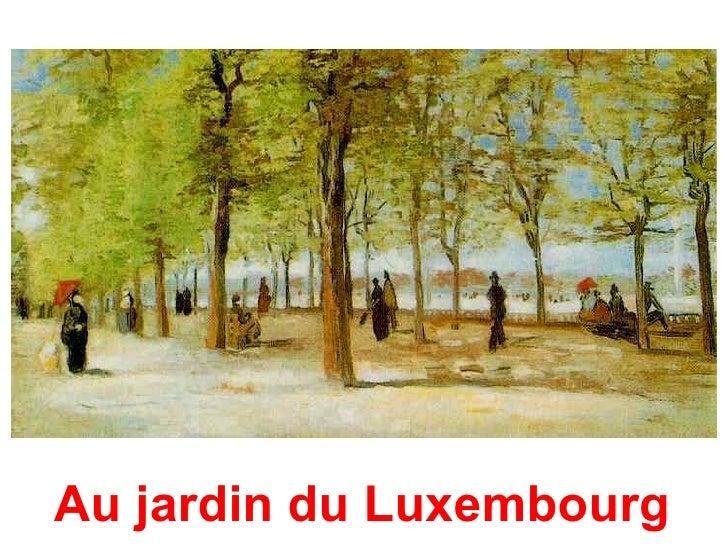 Tableaux van gogh - Jardin du luxembourg hours ...