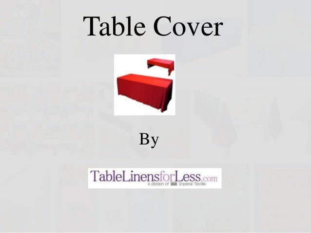 Table cover by table linens for less table cover by introduction junglespirit Images