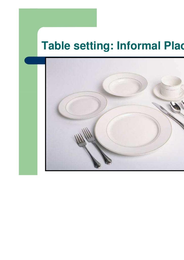 Table setting Informal Place 1/29/2012 ...  sc 1 st  SlideShare & Table etiquette